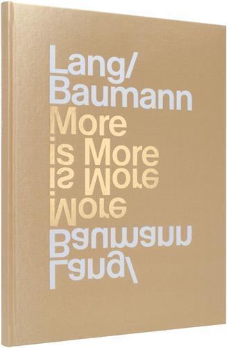 LANG/BAUMANN MORE IS MORE /ANGLAIS