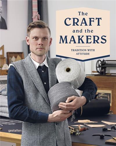 THE CRAFT AND THE MAKERS /ANGLAIS