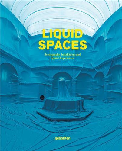 LIQUID SPACES /ANGLAIS