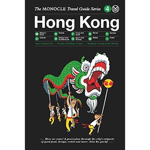 MONOCLE TRAVEL GUIDE HONG KONG /ANGLAIS