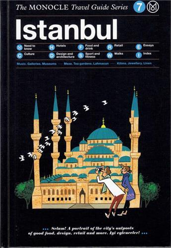 MONOCLE TRAVEL GUIDE ISTANBUL /ANGLAIS