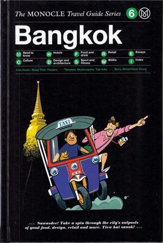 MONOCLE TRAVEL GUIDE BANGKOK /ANGLAIS