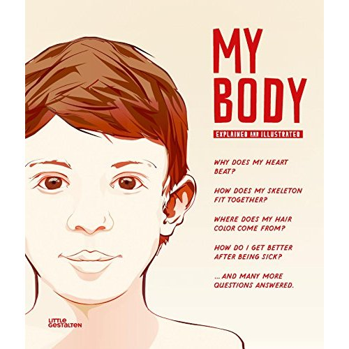 MY BODY EXPLAINED AND ILLUSTRATED /ANGLAIS