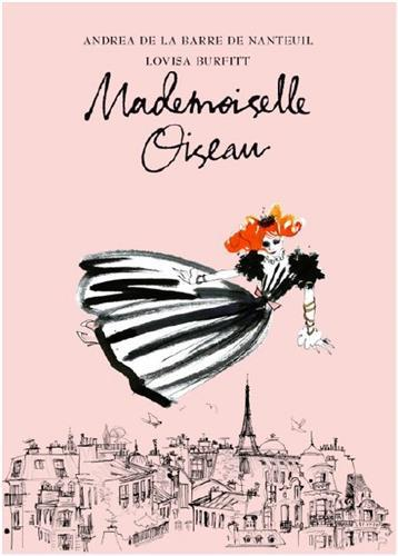 MADEMOISELLE OISEAU AND THE LETTERS FROM THE PAST /ANGLAIS