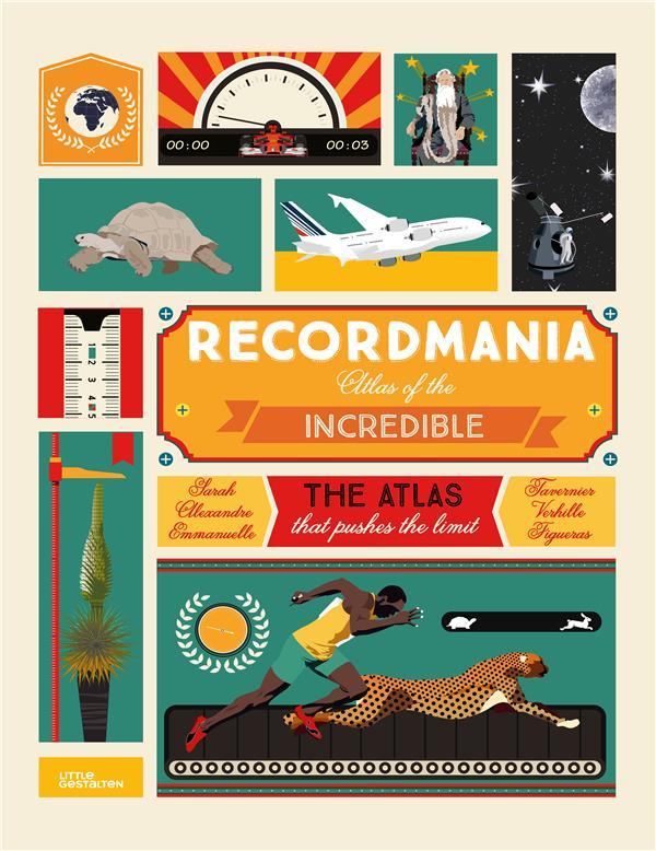 RECORDMANIA - THE ATLAS OF THE INCREDIBLE