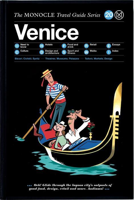 MONOCLE TRAVEL GUIDE VENICE /ANGLAIS