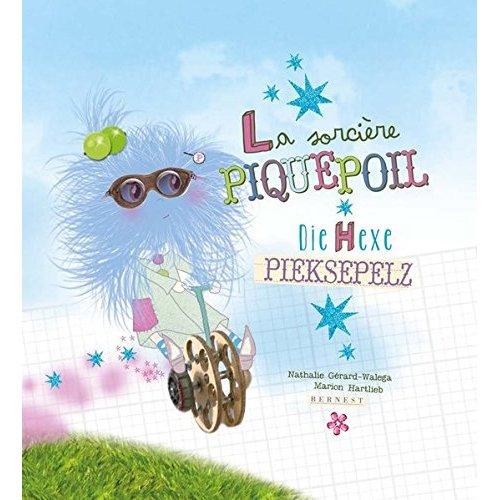 LA SORCIERE PIQUEPOIL/DIE HEXE PIEKSEPELZ