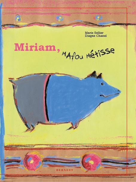 MIRIAM, MAFOU METISSE