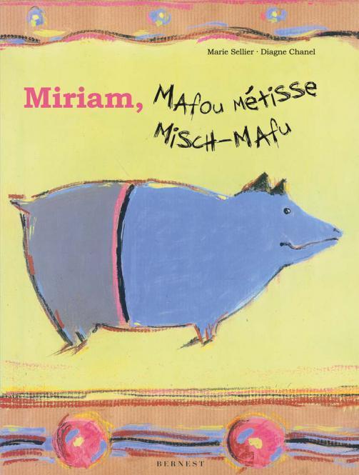 MIRIAM, MAFOU METISSE/MIRIAM, MISCH-MAFU
