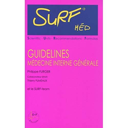 SURF MED - GUIDELINES MEDECINE INTERNE GENERALE