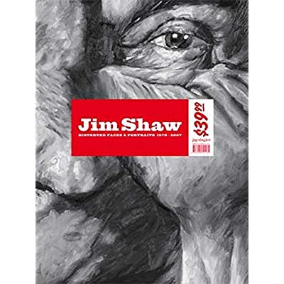 JIM SHAW - DISTORTED FACES & PORTRAITS (+ POSTER) - 1978-2007