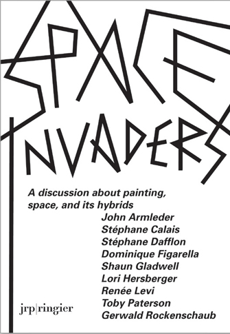 SPACE INVADERS  -  A DISCUSSION ABOUT PAINTING, SPACE, AND ITS HYBRIDS