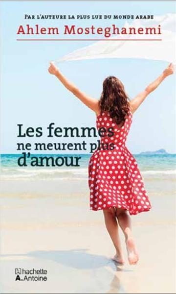 LES FEMMES NE MEURENT PLUS D AMOUR