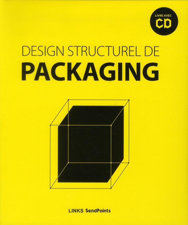 DESIGN STRUCTUREL DE PACKAGING (AVEC CD-ROM)