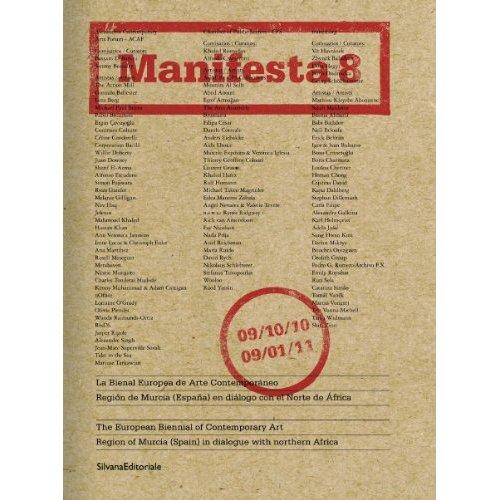 MANIFESTA 8 - EUROPE IN THE 21ST CENTURY