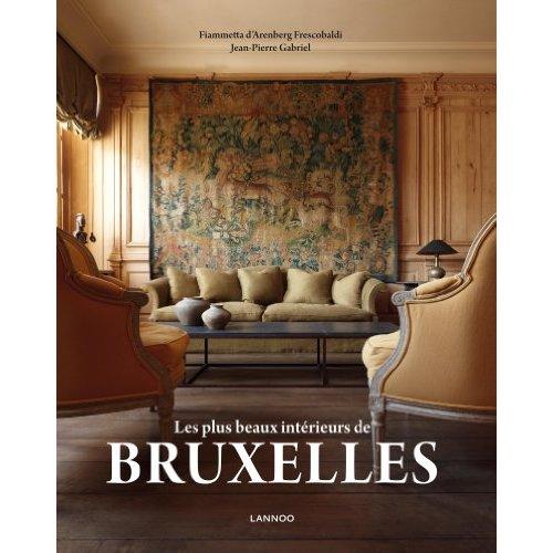 LES PLUS BEAUX INTERIEURS DE BRUXELLES