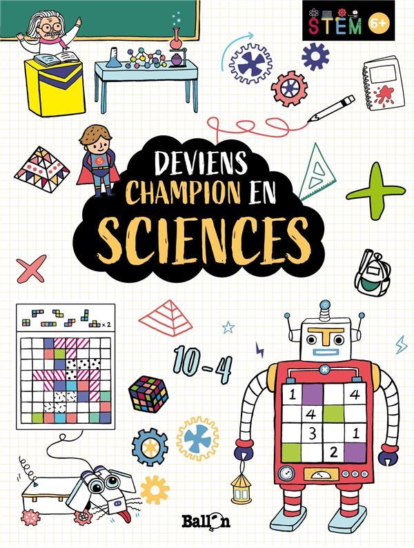 STIM - DEVIENS CHAMPION EN SCIENCES 6+