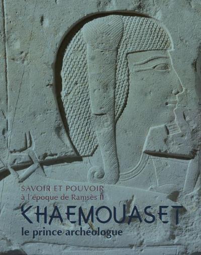 KHAEMOUASET, LE PRINCE ARCHEOLOGUE