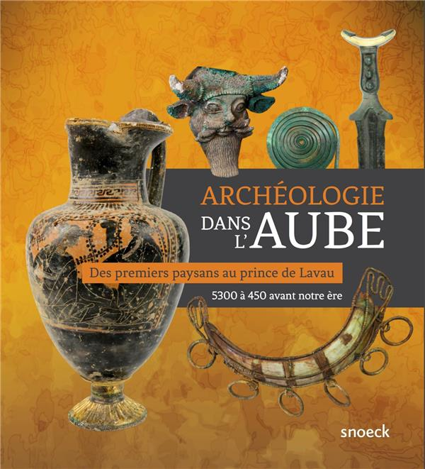 ARCHEOLOGIE DANS L'AUBE