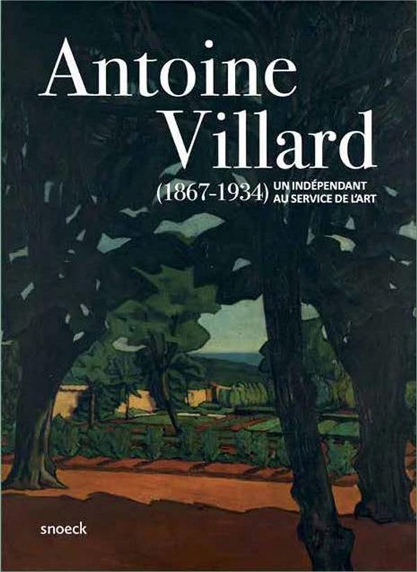 ANTOINE VILLARD (1867 - 1934)