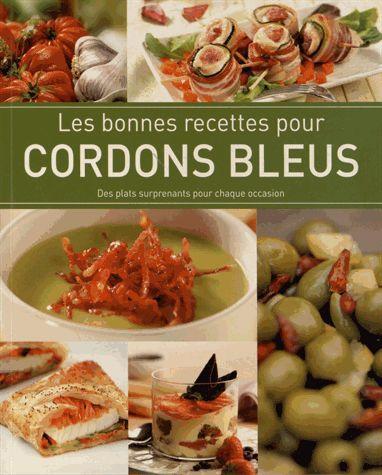 LES BONNES RECETTES POUR CORDONS BLEUS