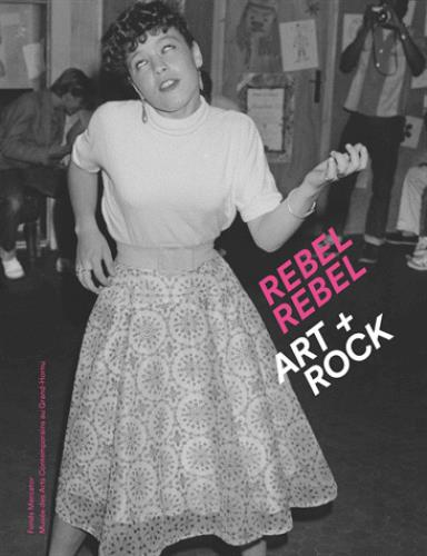REBEL REBEL. ART + ROCK