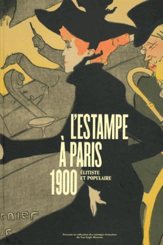 L'ESTAMPE A PARIS, 1900,