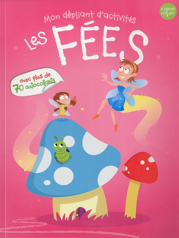 LES FEES - MON DEPLIANTS D'ACTIVITES