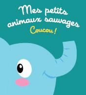 MES PETITS ANIMAUX SAUVAGES