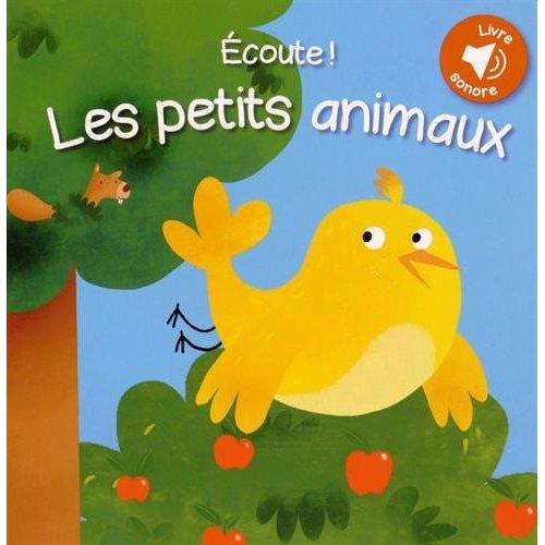 ECOUTE LES PETITS ANIMAUX