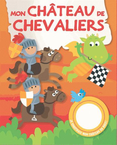 MON CHATEAU DE CHEVALIERS