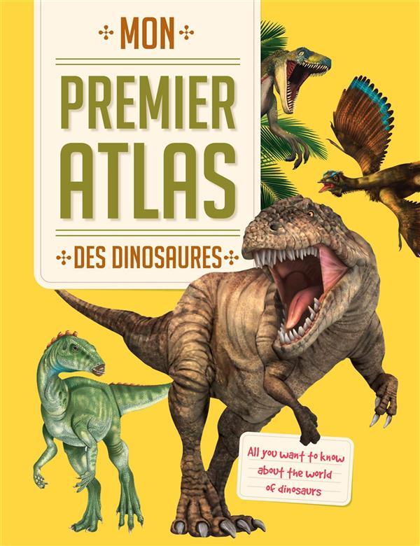 PREMIER ATLAS DES DINOSAURES