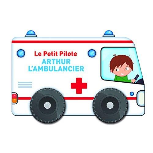 ARTHUR L'AMBULANCIER
