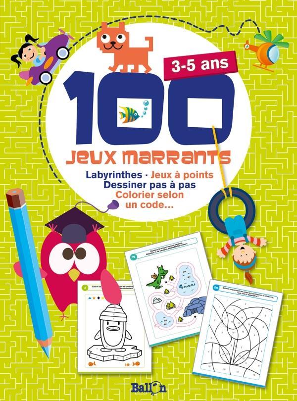 100 JEUX MARRANTS POUR LES 3-5 ANS