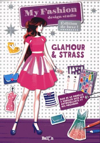 MY FASHION GLAMOUR ET STRASS EDITION DE LUXE