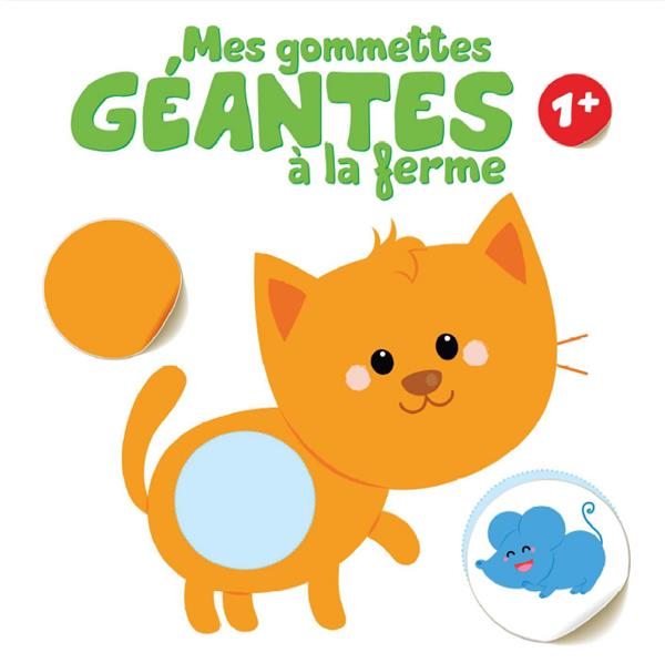 MES GOMMETTES GEANTES A LA FERME 1+