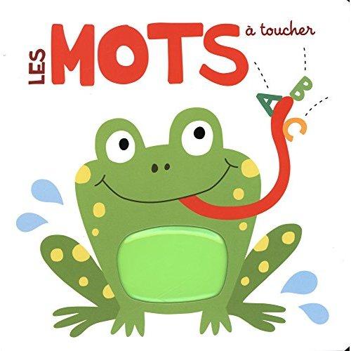 MOTS (LES) A TOUCHER