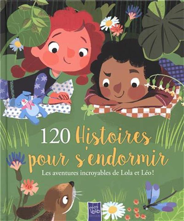 120 HISTOIRES POUR S'ENDORMIR