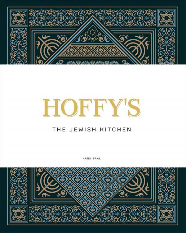 HOFFY'S THE JEWISH KITCHEN /ANGLAIS