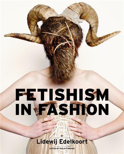 FETISHISM IN FASHION /ANGLAIS