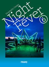 NIGHT FEVER 6: HOSPITALITY DESIGN /ANGLAIS