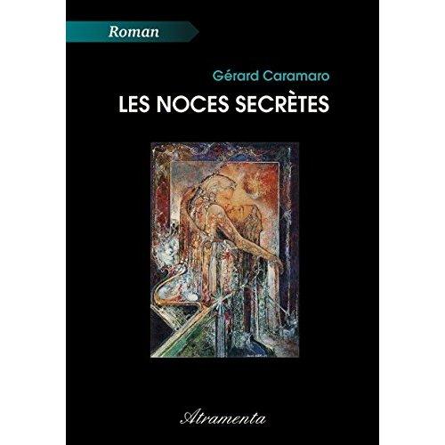 LES NOCES SECRETES