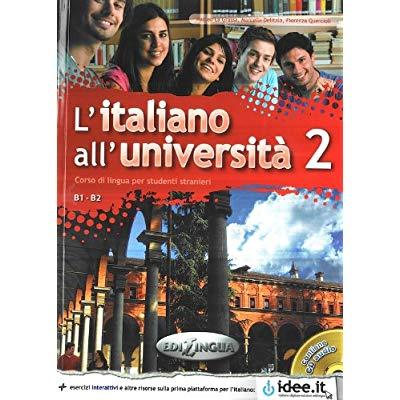 L'ITALIANO ALL'UNIVERSITA 2  LIBRO DI CLASSE ED ESERCIZIARIO + CD AUDIO (B1/B2)