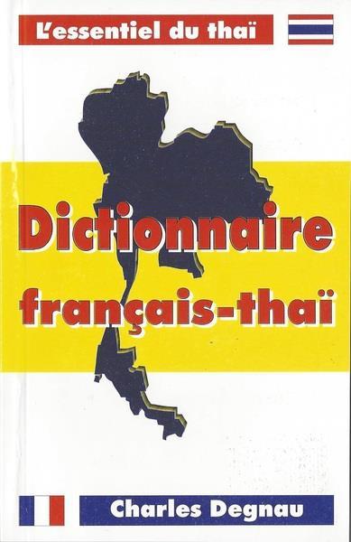 DICTIONNAIRE FRANCAIS -THAI