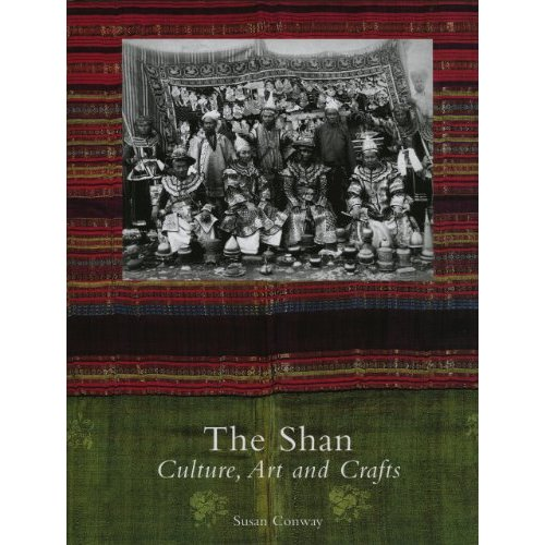 THE SHAN CULTURE ART AND CRAFTS /ANGLAIS