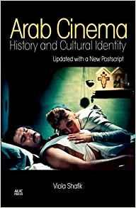 ARAB CINEMA HISTORY AND CULTURAL IDENTITY /ANGLAIS
