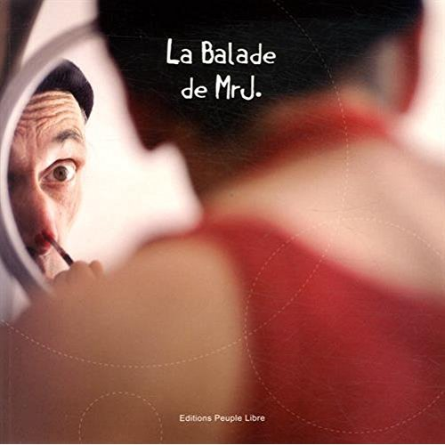 LA BALLADE DE MR J