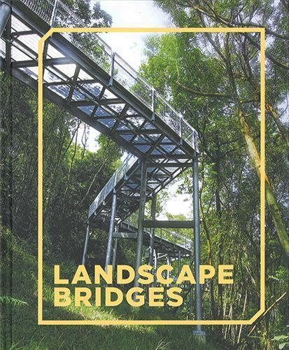 LANDSCAPE BRIDGES /ANGLAIS