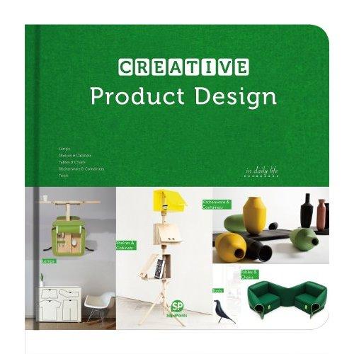 CREATIVE PRODUCT DESIGN /ANGLAIS