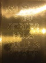 PALETTE MINI SERIES 03 GOLD & SILVER /ANGLAIS